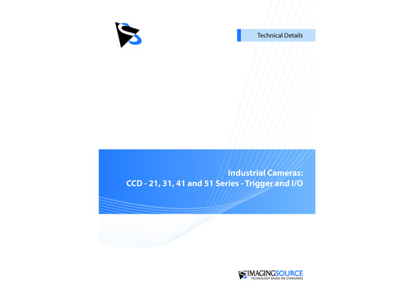 Industrial Cameras: CCD - 21, 31, 41 and 51 Series - Trigger and I/O